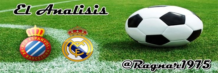 El Analisis: RCD Espanyol vs Real Madrid