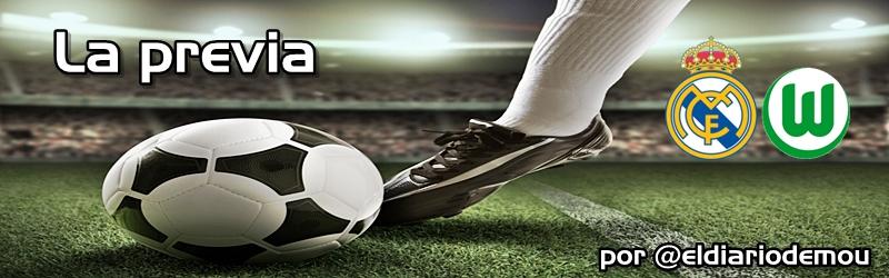 La previa: Real Madrid vs VFL Wolfsburgo