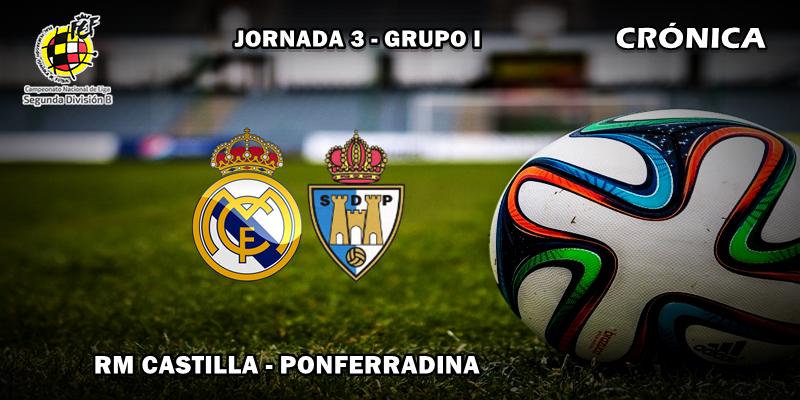 CRÓNICA | El Castilla no supo aprovechar las ocasiones: RM Castilla 1 – 1 Ponferradina