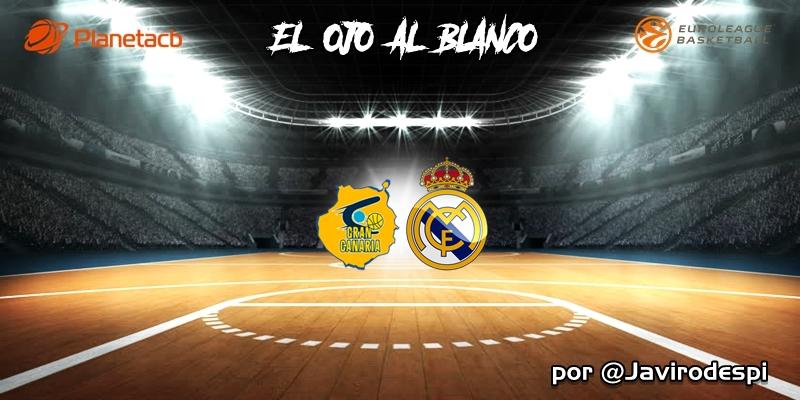 CRÓNICA | EL OJO AL BLANCO | Partido extraño con victoria necesaria: Herbalife Gran Canaria 67 – 75 Real Madrid
