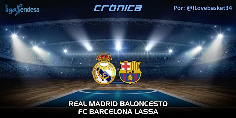 CRÓNICA | Real Madrid 76 – 82 FC Barcelona | Liga Endesa | Jornada 24