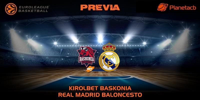 PREVIA   Kirolbet Baskonia vs Real Madrid   Euroleague   Jornada 28