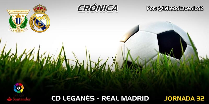 CRÓNICA   Vía crucis: CD Leganés 1 – 1 Real Madrid