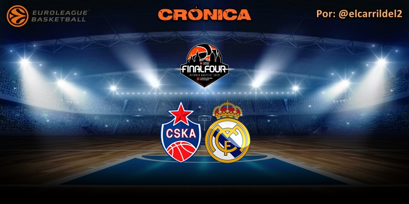 CRÓNICA   CSKA Moscú 95 – 90 Real Madrid   Final Four   Semifinal