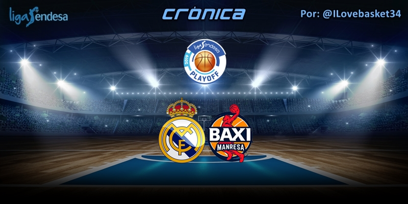 CRÓNICA | Real Madrid 98 – 75 Baxi Manresa | Liga Endesa | Playoff | 1/4 Final | Partido 1