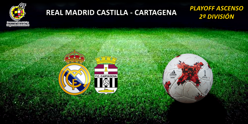 CRÓNICA   Gran partido, resultado insuficiente: Real Madrid Castilla 3 – 1 Cartagena
