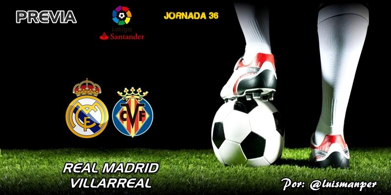 PREVIA   Real Madrid vs Villarreal: Dos meses de agonía