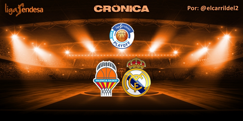 CRÓNICA | A la Final: Valencia Basket 78 – 85 Real Madrid