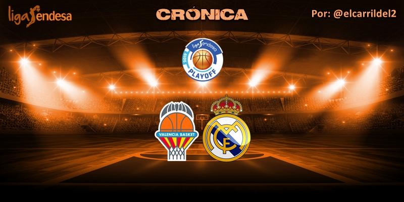 CRÓNICA   A la Final: Valencia Basket 78 – 85 Real Madrid