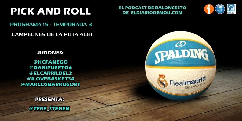 PODCAST   3×15 – ¡Campeones de la puta ACB!