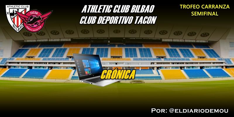 CRÓNICA   Merecierón más: Athletic Club Bilbao 1 – 0 CD Tacon