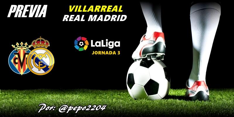 PREVIA: Villarreal vs Real Madrid: Yellow Sunday