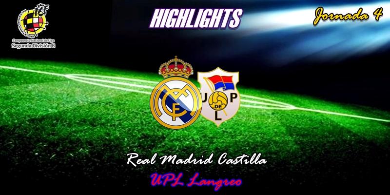 VÍDEO   Highlights   Real Madrid Castilla vs Langreo   2ª División B – Grupo I   Jornada 4