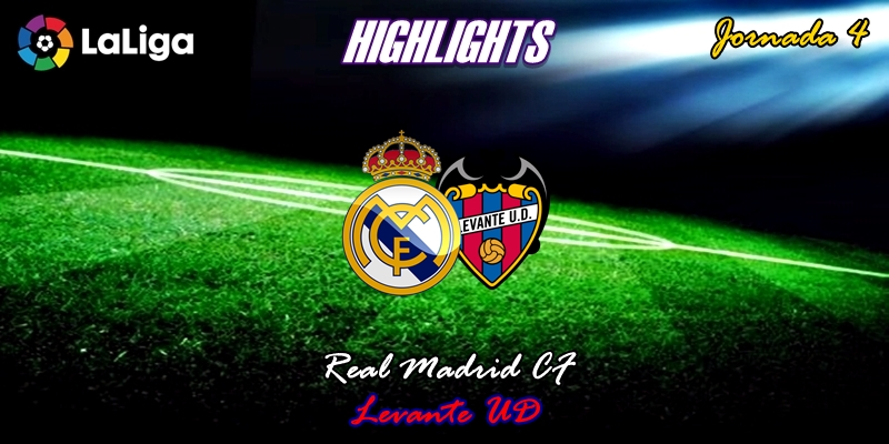 VÍDEO | Highlights | Real Madrid vs Levante | LaLiga | Jornada 4