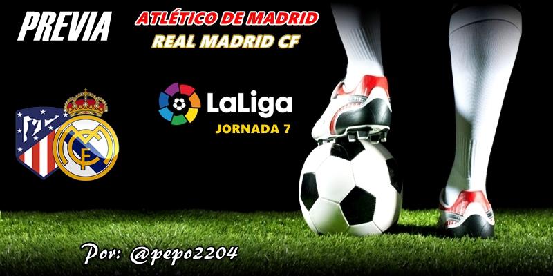 PREVIA   Atlético de Madrid vs Real Madrid: Una capital, dos equipos, el derbi y las dos varas de medir