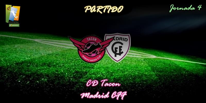 VÍDEO | Partido | CD Tacon vs Madrid CFF | Primera Iberdrola | Jornada 4