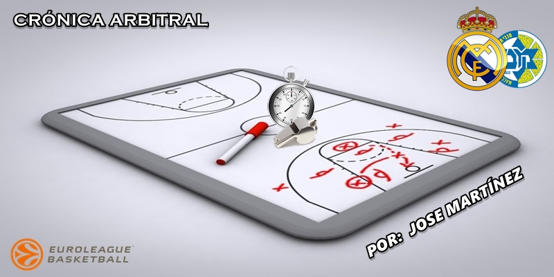 CRÓNICA ARBITRAL | Real Madrid vs Maccabi Tel Aviv | Euroleague | Jornada 2