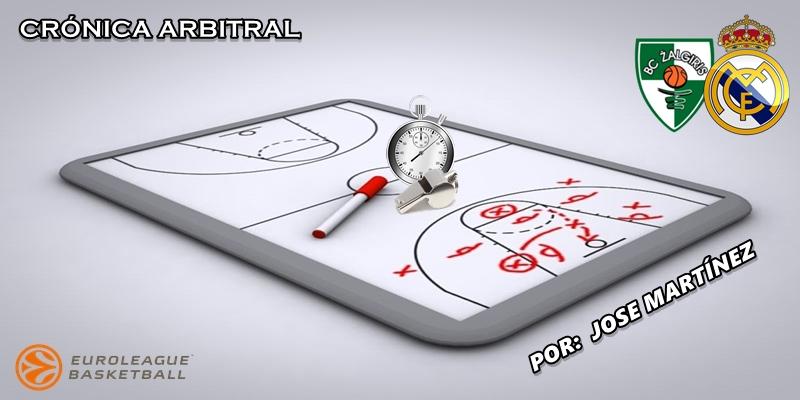 CRÓNICA ARBITRAL   Zalgiris vs Real Madrid   Euroleague   Jornada 3