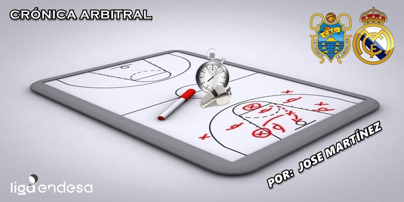 CRÓNICA ARBITRAL   Iberostar Tenerife vs Real Madrid   Liga Endesa   Jornada 3