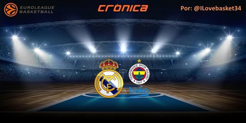 CRÓNICA | De poder a poder: Real Madrid 81 – 77 Fenerbahçe