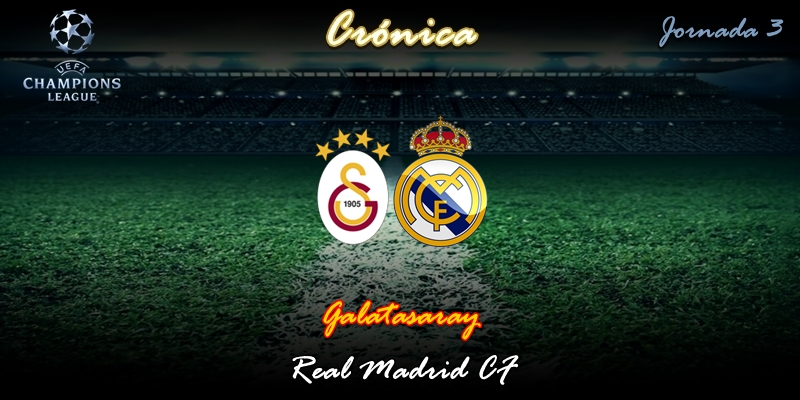 CRÓNICA   Escopetas de feria: Galatasaray 0 – 1 Real Madrid
