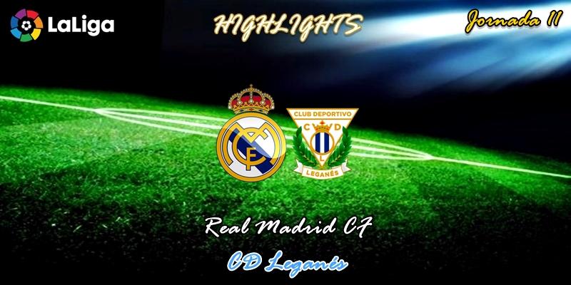 VÍDEO   Highlights   Real Madrid vs Leganés   LaLiga   Jornada 11