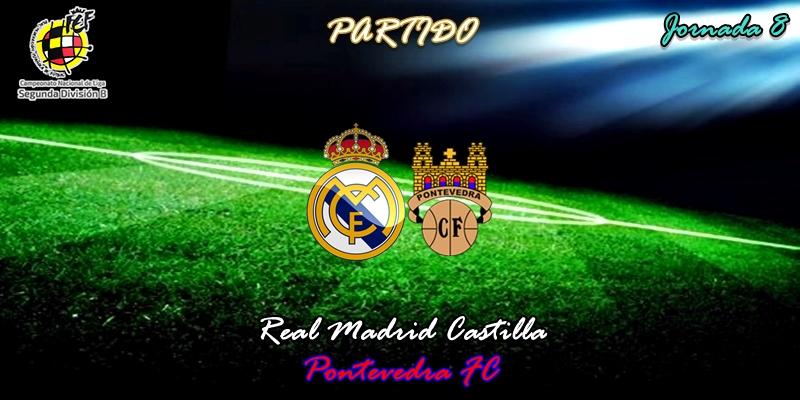 VÍDEO | Partido | Real Madrid Castilla vs Pontevedra | 2ª División B – Grupo I | Jornada 8