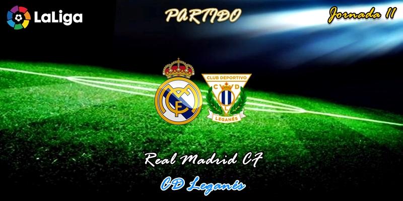 VÍDEO   Partido   Real Madrid vs Leganés   LaLiga   Jornada 11