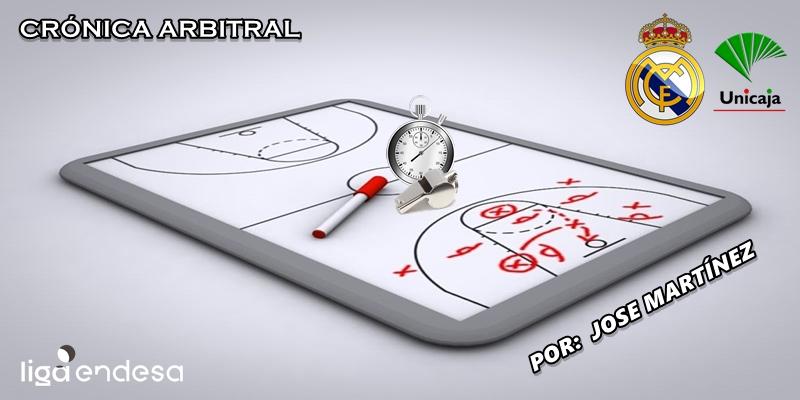 CRÓNICA ARBITRAL | Real Madrid vs Unicaja | Liga Endesa | Jornada 8