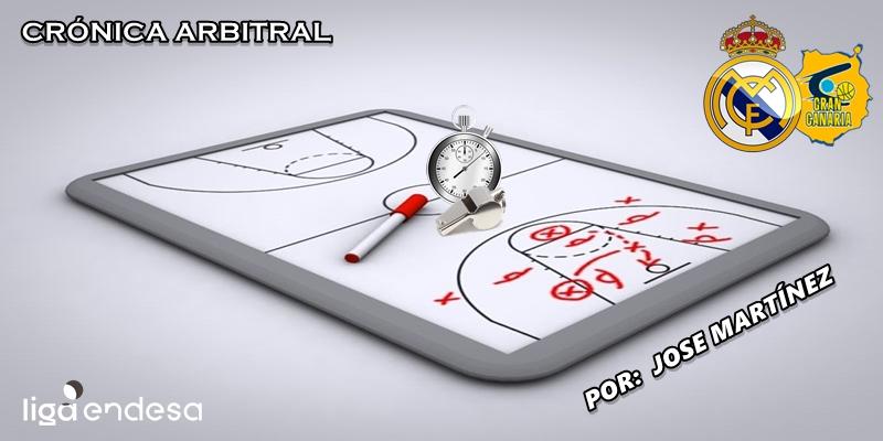 CRÓNICA ARBITRAL   Real Madrid vs Herbalife Gran Canaria   Liga Endesa   Jornada 10
