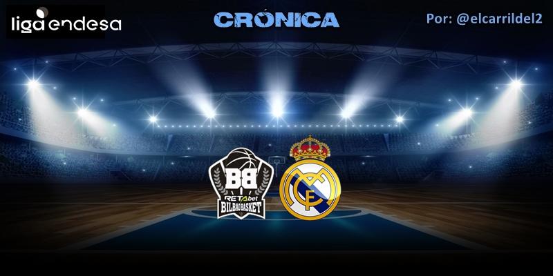 CRÓNICA | Pobreza ofensiva: RETAbet Bilbao Basket 82 – 81 Real Madrid