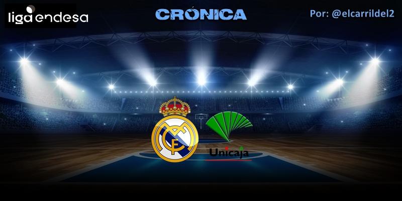 CRÓNICA   Refresco y palomitas: Real Madrid 82 – 71 Unicaja