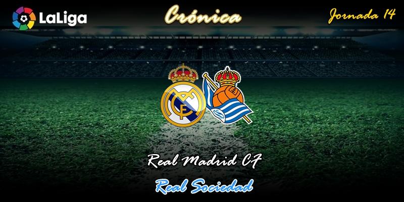 CRÓNICA | Resiliencia 3.0: Real Madrid 3 – 1 Real Sociedad