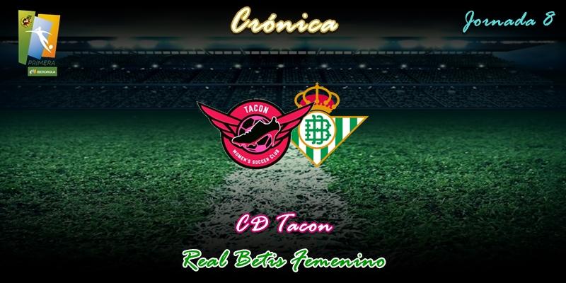 CRÓNICA | Merecierón mucho más: CD Tacon 1 – 1 Betis