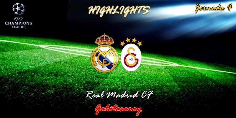 VÍDEO   Highlights   Real Madrid vs Galatasaray   UCL   Jornada 4