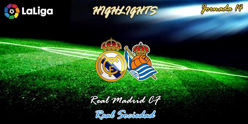 VÍDEO   Highlights   Real Madrid vs Real Sociedad   LaLiga   Jornada 14