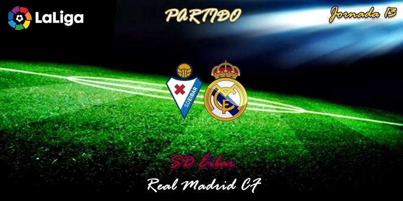 VÍDEO   Partido   SD Éibar vs Real Madrid   LaLiga   Jornada 13