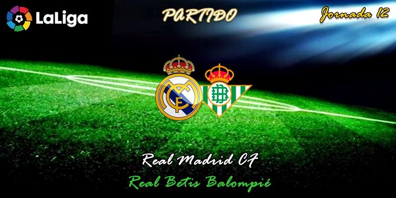 VÍDEO   Partido   Real Madrid vs Betis   LaLiga   Jornada 12