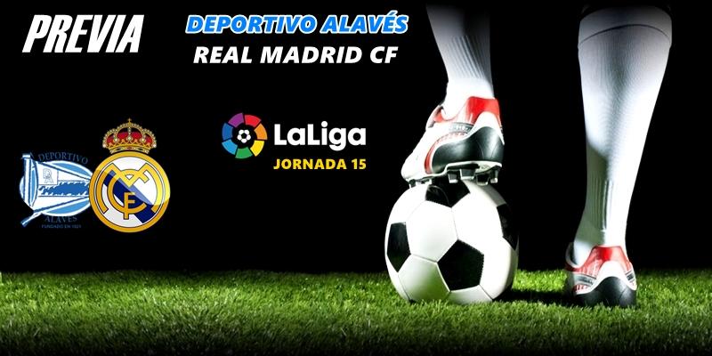 PREVIA | Deportivo Alavés vs Real Madrid: Un vermú para reponerse del susto