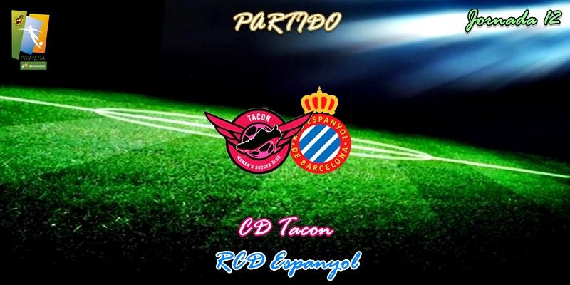VÍDEO | Partido | CD Tacon vs RCD Espanyol | Primera Iberdrola | Jornada 12