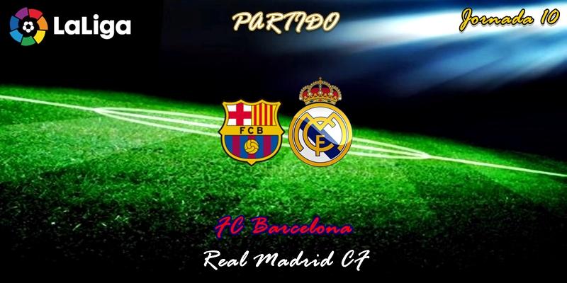 VÍDEO   Partido   FC Barcelona vs Real Madrid   LaLiga   Jornada 10