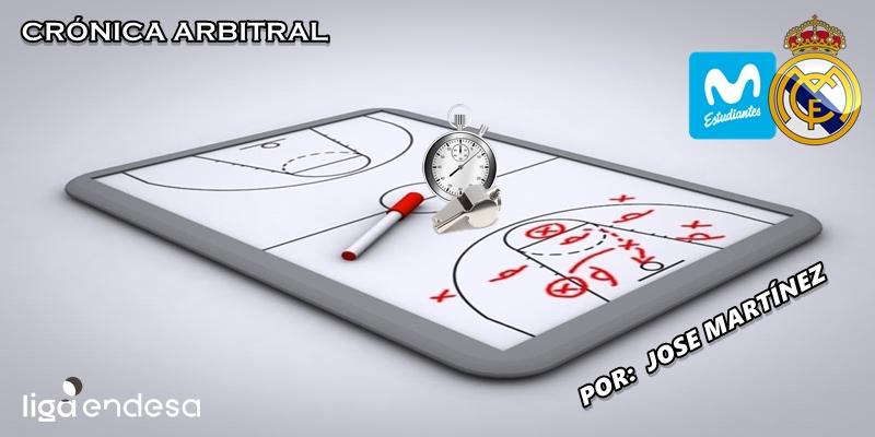 CRÓNICA ARBITRAL | Movistar Estudiantes vs Real Madrid | Liga Endesa | Jornada 17