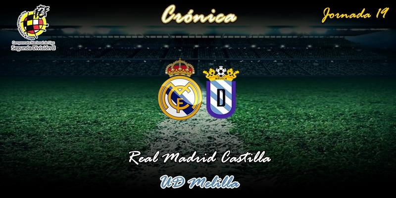 CRÓNICA | Año nuevo, más de lo mismo: Real Madrid Castilla 1 – 2 Melilla