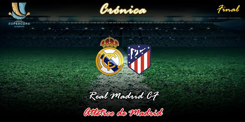 CRÓNICA   Estamos de vuelta: Real Madrid 0 – 0 Atlético de Madrid (4-1 Penaltis)