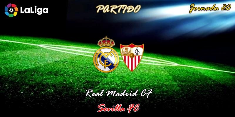 VÍDEO | Partido | Real Madrid vs Sevilla | LaLiga | Jornada 20