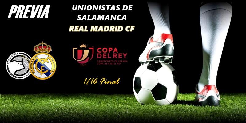 PREVIA   Unionistas de Salamanca vs Real Madrid: En Las Pistas, ni un despiste